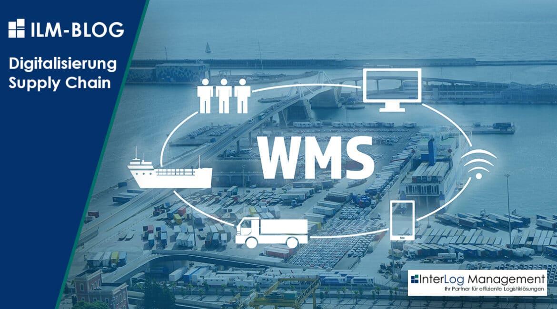Digitalisierung Supply Chain ILM